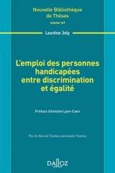 Dernières parutions dans Nouvelle bibliothèque des thèses , L'emploi des personnes handicapées entre discrimination et égalité