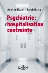 Dernières parutions sur Thérapies - Thérapeutiques, L'enfermement psychiatrique