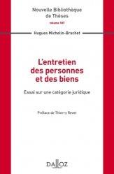 Dernières parutions dans Nouvelle Bibliothèque Thèses, L'entretien des personnes et des biens. Essai sur une catégorie juridique