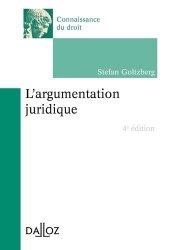 Dernières parutions dans Connaissance du droit, L'argumentation juridique. 4e édition