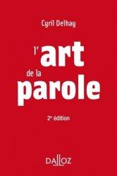 Dernières parutions sur Expression orale, L'art de la parole. 2e édition
