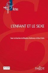Dernières parutions sur Droit de l'enfant, L'enfant et le sexe