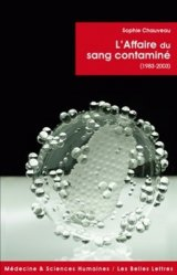 Dernières parutions dans Médecine et sciences humaines, L'Affaire du sang contaminé  (1983-2003)