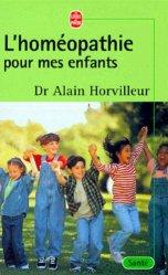 Dernières parutions dans Le Livre de Poche Santé, L'homéopathie pour mes enfants https://fr.calameo.com/read/005884018512581343cc0