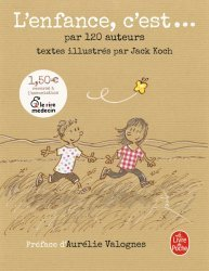 Dernières parutions sur Le développement de l'enfant, L'Enfance, c'est...