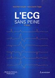 Souvent acheté avec Précis d'anatomie en deux volumes : Tome 2  - Atlas et Texte, le L'ECG sans peine