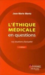 Nouvelle édition L'éthique médicale en questions