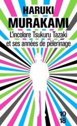 Dernières parutions dans , L'incolore Tsukuru Tazaki et ses années de pèlerinage