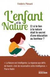 Dernières parutions sur Questions d'éducation, L'Enfant et la Nature