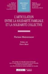 Dernières parutions dans Bibliothèque de droit social, L'articulation entre la solidarité familiale et la solidarité collective
