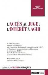 Dernières parutions dans Grands colloques, L'accès au juge : l'intérêt à agir