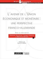 Dernières parutions dans Droit & Economie, L'avenir de l'Union économique et monétaire : une perspective franco-allemande