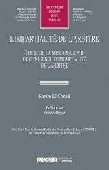 Dernières parutions dans Bibliothèque de Droit privé, L'impartialité de l'arbitre. Etude de la mise en oeuvre de l'exigence d'impartialité de l'arbitre