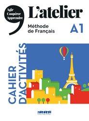 Dernières parutions sur Grands adolescents et Adultes, L'Atelier niv .A1 2019 - Cahier d'activités