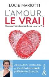 Dernières parutions sur Vie du couple, L'amour, le Vrai ! Faites la rencontre de votre vie