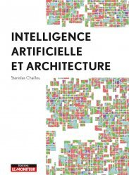 Nouvelle édition L'intelligence artificielle au service de l'architecture