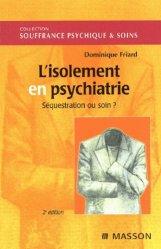 Souvent acheté avec Mémento de psychiatrie légale, le L'isolement en psychiatrie