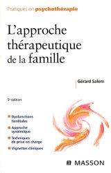Souvent acheté avec Les nouvelles alliances médicales, le L'approche thérapeutique de la famille