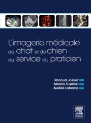 Dernières parutions sur Imagerie, L'imagerie médicale du chien et du chat au service du praticien