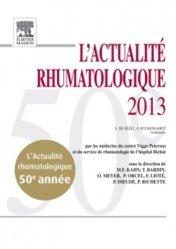 Dernières parutions dans L'Actualité Rhumatologique, L'Actualité Rhumatologique 2013