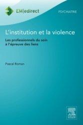 Dernières parutions dans EM - edirect, L'institution et la violence