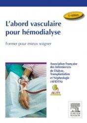 Souvent acheté avec La maladie thrombo-embolique veineuse, le L'abord vasculaire pour hémodialyse