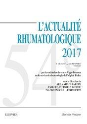 Dernières parutions sur Rhumatologie, L'actualité rhumatologique 2017
