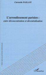 Dernières parutions dans Droit des collectivités territoriales, L'arrondissement parisien : entre déconcentration et décentralisation