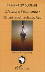 Dernières parutions dans Études africaines, L'accès à l'eau saine : un droit humain au Burkina Faso
