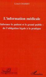 Dernières parutions dans Pratique et Ethique médicales, L'information médicale