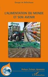 Souvent acheté avec Les filières céréalières, le L'alimentation du monde et son avenir