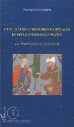 Dernières parutions dans Santé, sociétés et cultures, L'utilisation d'histoires orientales en psychothérapie positive