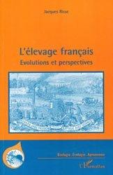 Dernières parutions dans Biologie, écologie, agronomie, L'élevage français