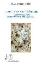 Dernières parutions dans Santé, sociétés et cultures, L'image en art-thérapie.