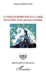 Dernières parutions sur Conflits et stratégie, L'Union européenne et la mer
