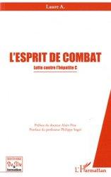 Dernières parutions dans Histoire de vie et formation, L'esprit de combat. Lutte contre l'hépatite C