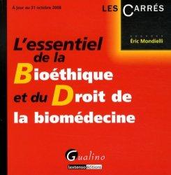 Dernières parutions dans Les Carrés, L'essentiel de la Bioéthique et du Droit de la biomédecine