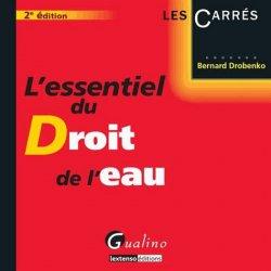 Dernières parutions dans Les Carrés, L'essentiel du droit de l'eau. 2e édition