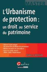 Dernières parutions dans Master, L'urbanisme de protection : un droit au service du patrimoine