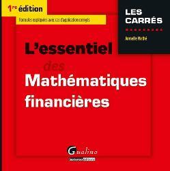 Dernières parutions dans Carrés rouge, L'essentiel des mathématiques financières
