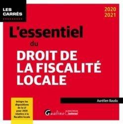 Dernières parutions dans Les Carrés, L'essentiel du droit de la fiscalité locale. Un panorama complet de la fiscalité locale applicable en 2020