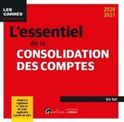 Dernières parutions dans Les Carrés, L'essentiel de la consolidation des comptes. 4e édition