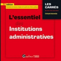 Dernières parutions dans Les Carrés, L'essentiel des institutions administratives