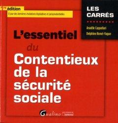 Dernières parutions sur Sécurité sociale, L'essentiel du contentieux de la sécurité sociale. Edition 2019