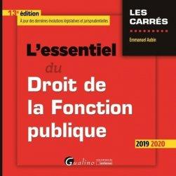 Dernières parutions dans Les Carrés, L'essentiel du droit de la fonction publique. Edition 2019-2020