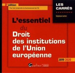 Souvent acheté avec L'essentiel des grands arrêts du droit des obligations, le L'essentiel du droit des institutions de l'Union européenne