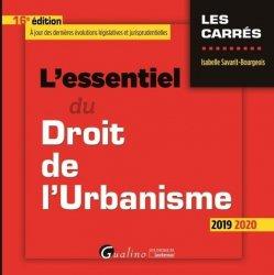 Dernières parutions sur Droit de l'urbanisme, L'essentiel du droit de l'urbanisme