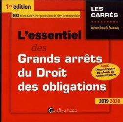 Dernières parutions dans Les Carrés, L'essentiel des grands arrêts du droit des obligations. Edition 2019-2020