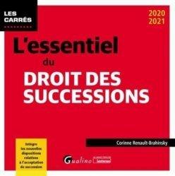 Dernières parutions sur Successions et libéralités, L essentiel du droit des successions - 12e ed.