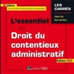 Dernières parutions dans Les Carrés, L'essentiel du droit du contentieux administratif. Edition 2020